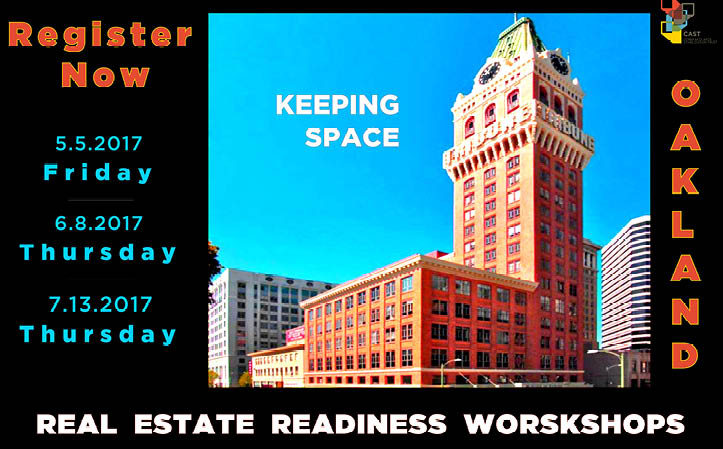 Workshop Series: Keeping Space - Oakland: Real Estate Readiness