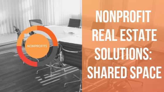 Free Workshop: Nonprofit Real Estate Solutions: Shared Space