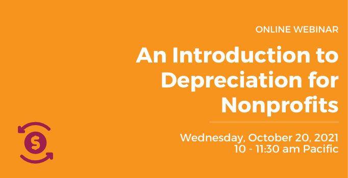 Join Community Vision for a webinar on depreciation, which is a reduction in the value of an asset (such as a building, furniture, office equipment, machinery, etc.) with the passage of time